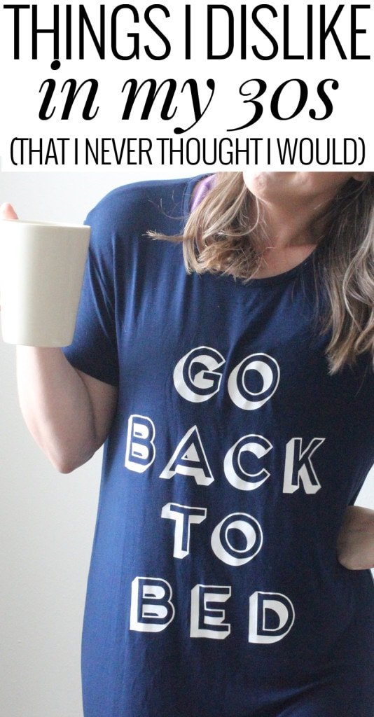 Things I Dislike in my 30s from Meg O. on the Go [Weekly Round-Up at High-Heeled Love]