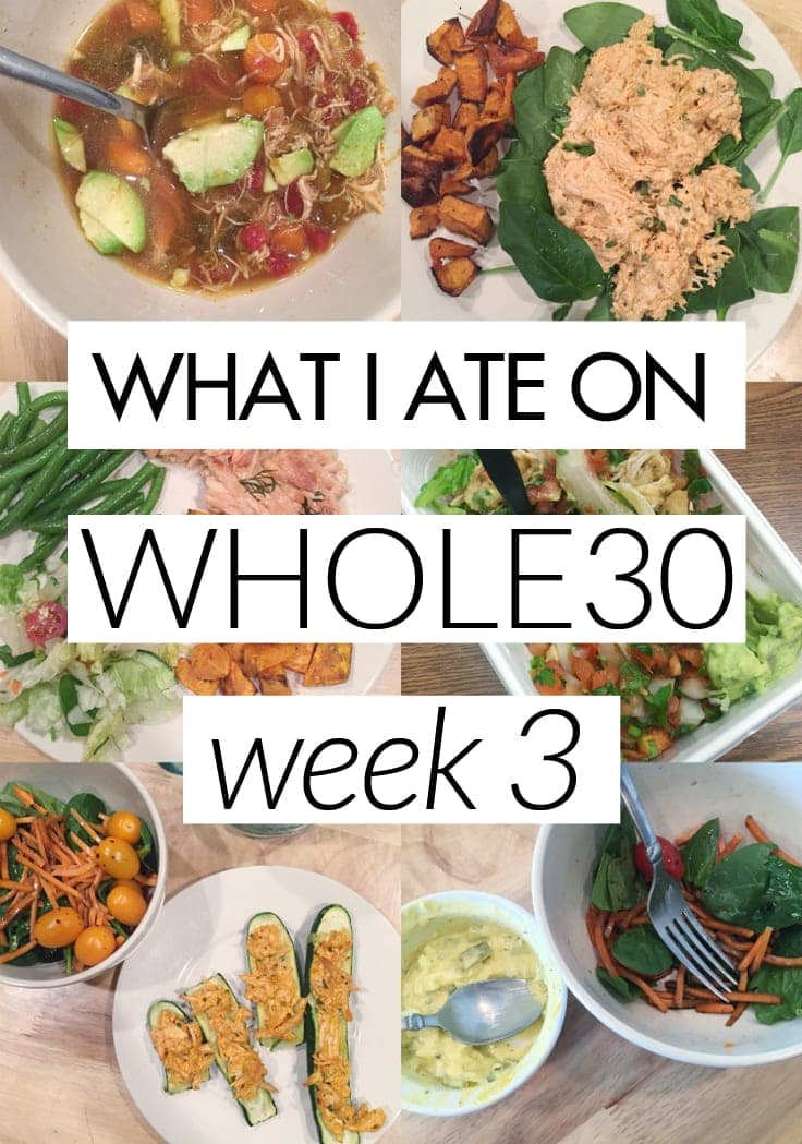 What I Ate on Week 3 of Whole30 - new recipes, how I'm feeling, and a glance into how I'm eating every day!