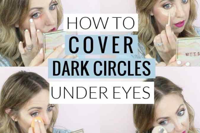How to Cover Dark Circles Under Eyes