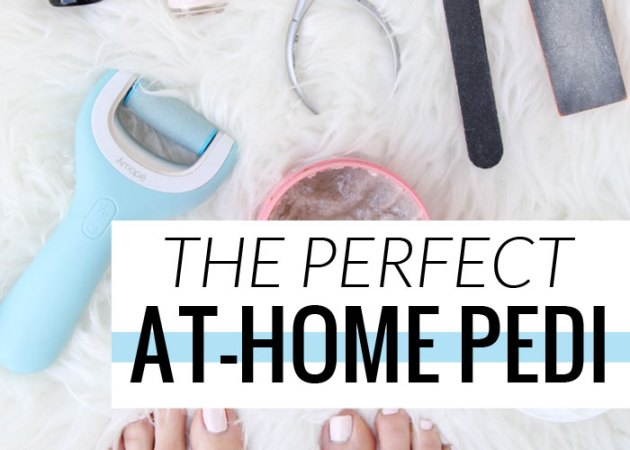 How to Have the Perfect At-Home Pedicure