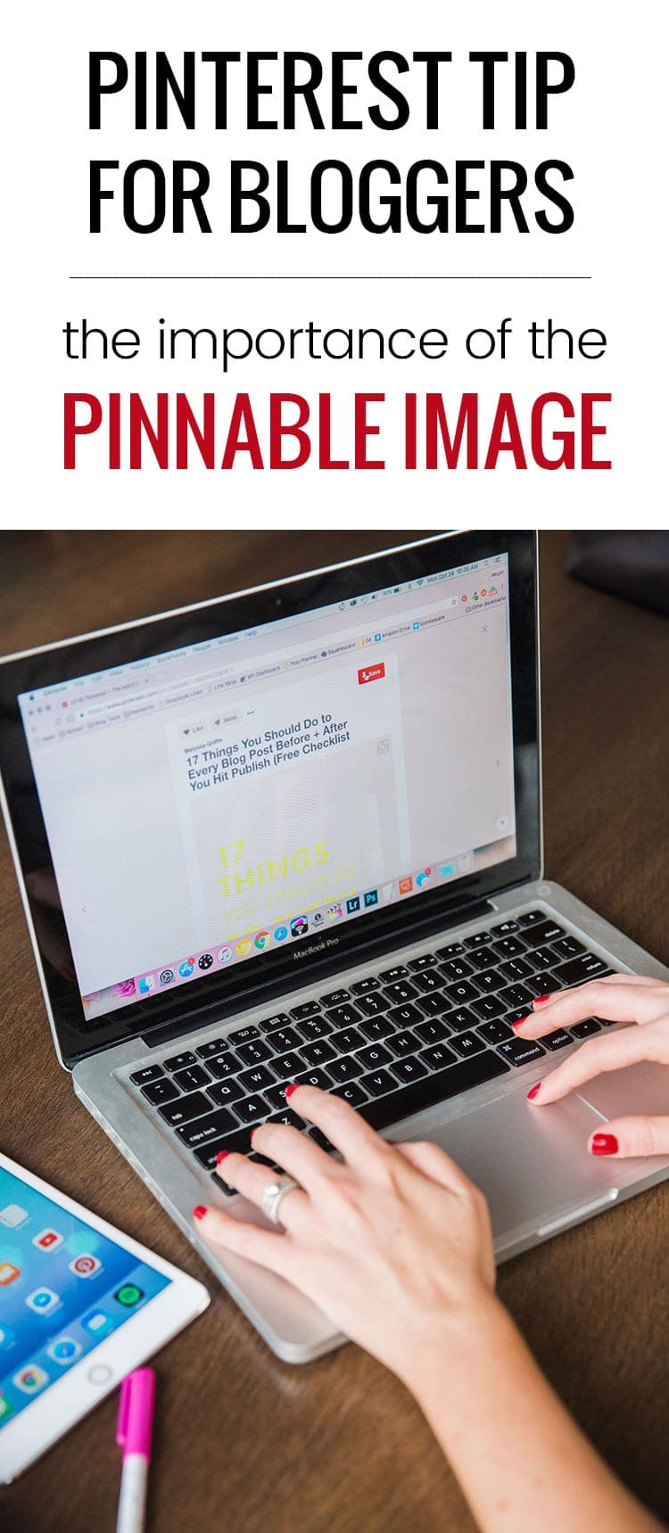 Pinterest tip for bloggers: the importance of the pinnable image. Learn why it is important to always have one in every blog post, and how you can experiment with more than one!