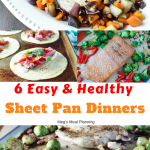 Six healthy and easy sheet pan meals