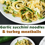 Turkey meatballs and zucchini noodles