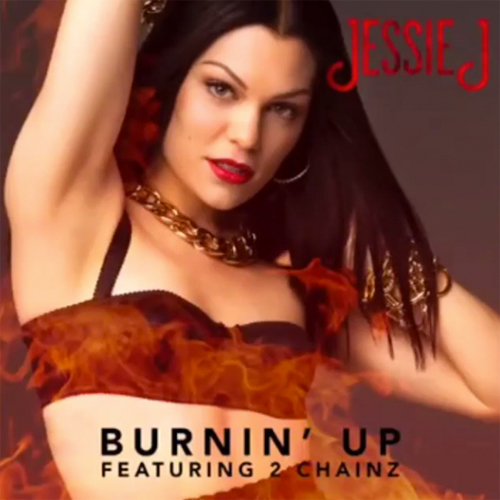 Jessie-J-ft-2-Chainz-Burnin-Up-Artwork