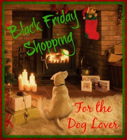 Black Friday Shopping for the Dog Lover