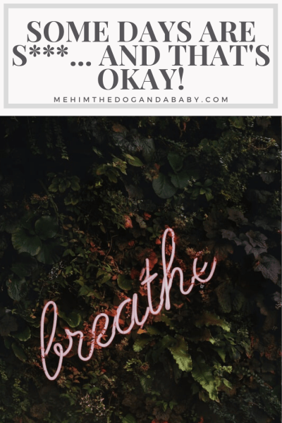 Some Days Are S***... And That's Okay!