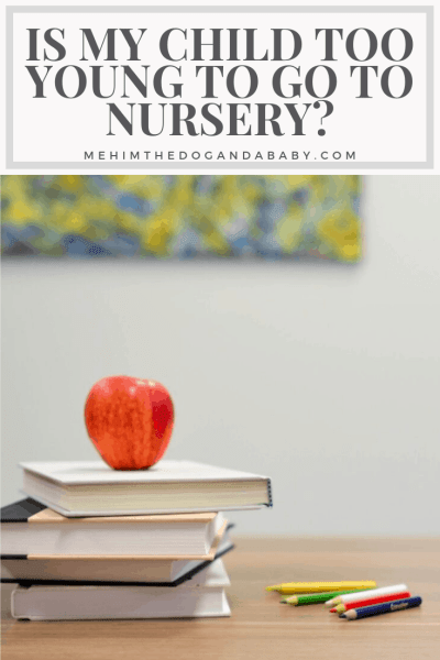 Is My Child Too Young To Go To Nursery?