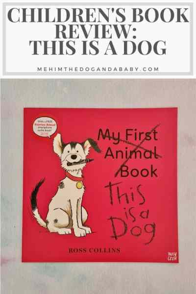 Children's Book Review: This Is A Dog
