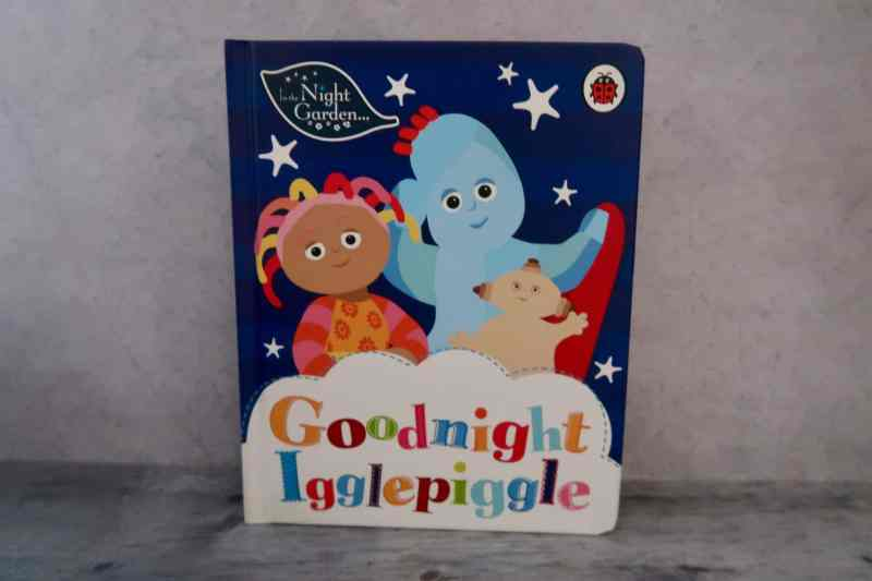 In the Night Garden: Goodnight Igglepiggle book
