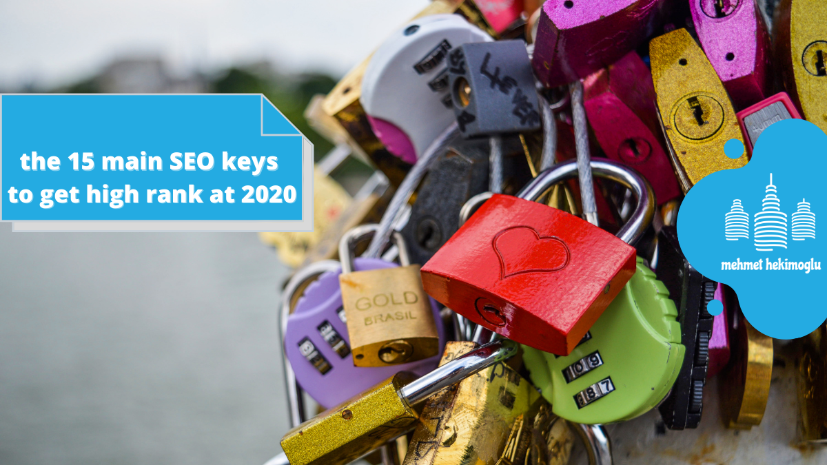 the 15 main SEO keys to get high rank at 2020 2