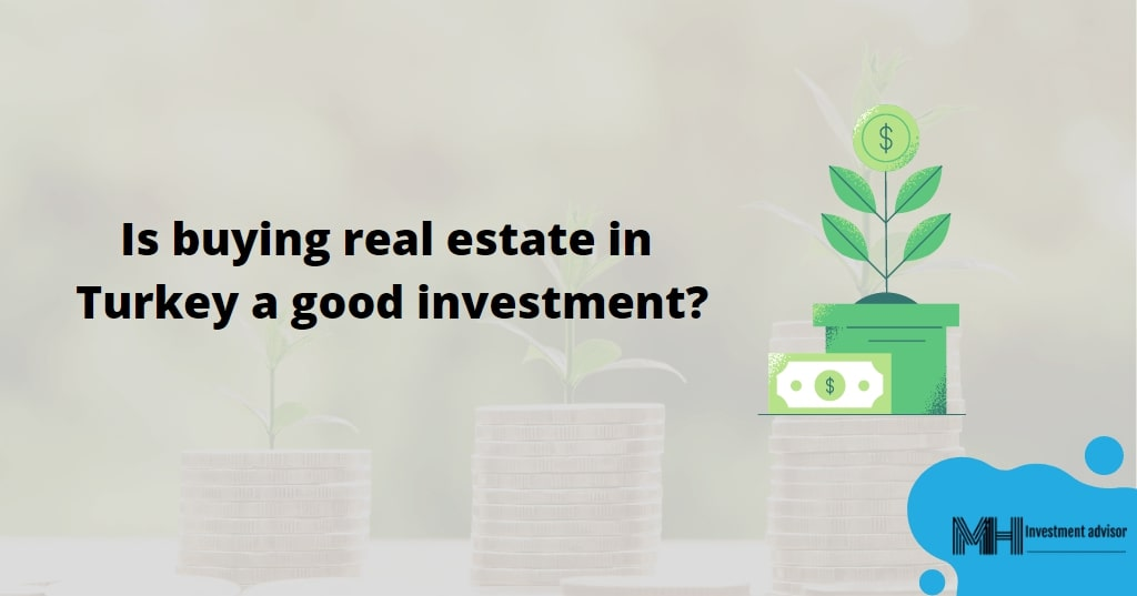 is-buying-real-estate-is-good-investment-in-istanbul
