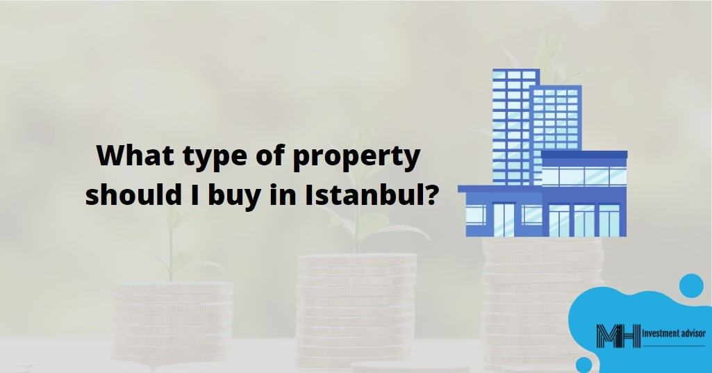 type-of-property-should-buy-in-istanbul