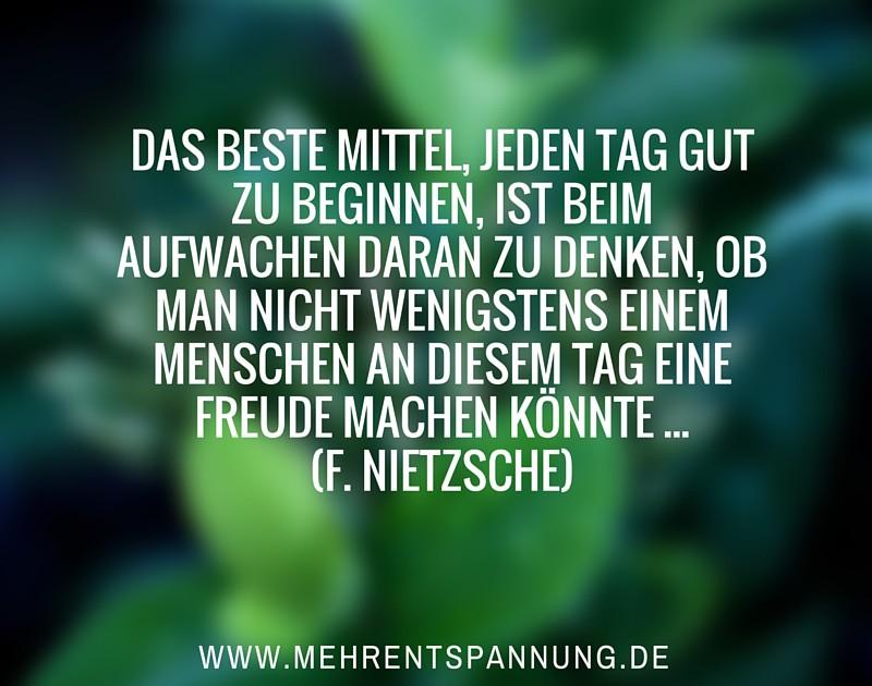 Zitat Nietzsche Den Tag Gut Beginnen