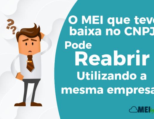 Mei pode reabrir CNPJ baixado? - Contabilidade online para Microempreendedor Individual (MEI) com emissão de nota fiscal carioca, nota fiscal eletrônica entre outros serviços