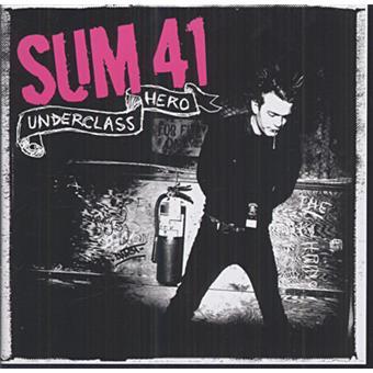 On a adoré Underclass Hero, un des tout meilleurs albums de Sum 41
