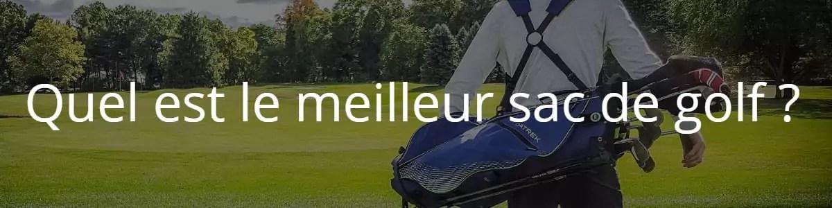 meilleur sac de golf avis et guide d achat