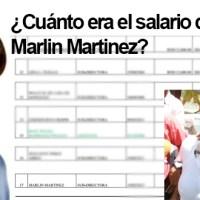 Aquí detalles del sueldo de Marlín Martinez ante de ser destituida