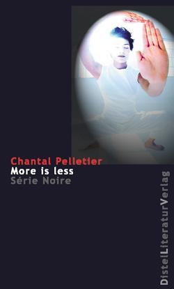 Chantal Pelletier_More Is Less
