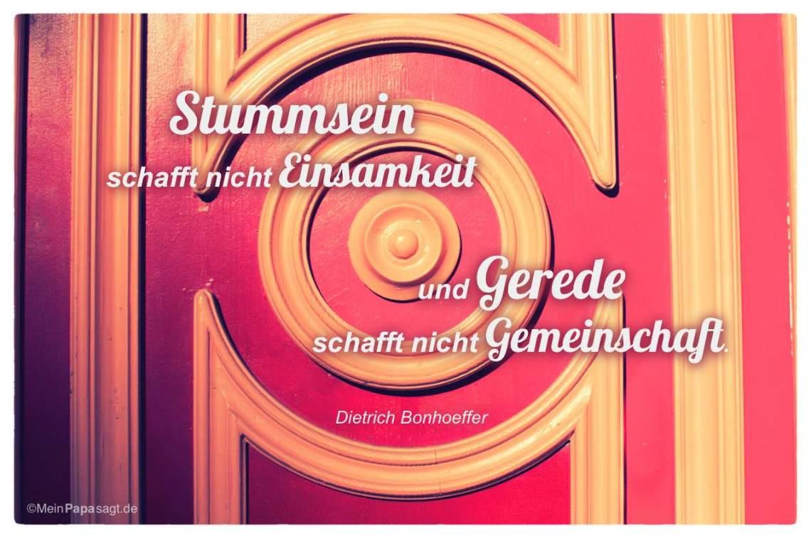 Alte Berliner Eingangstur Mit Demtrich Bonhoeffer Zitat Stummsein Schafft Nicht Einsamkeit Und Gerede Schafft