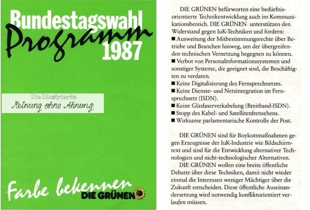 Grüne IuK 1987 Wahlprogramm 2016 Meinung ohne Ahnung
