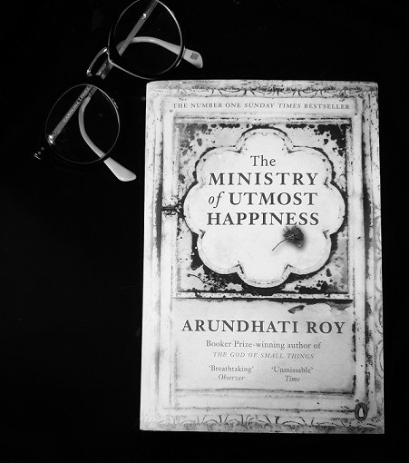 The Ministry of Utmost Happiness / Arundhati Roi, Penguin, 2017