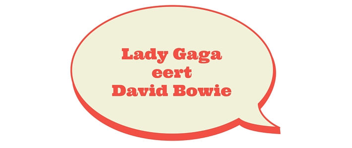 Lady Gaga eert David Bowie
