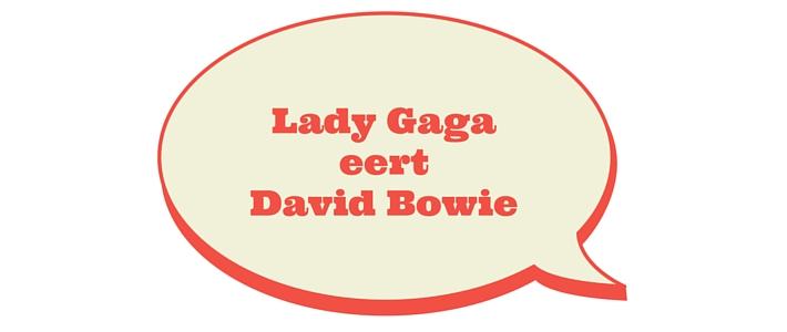 Lady Gaga eert David Bowie