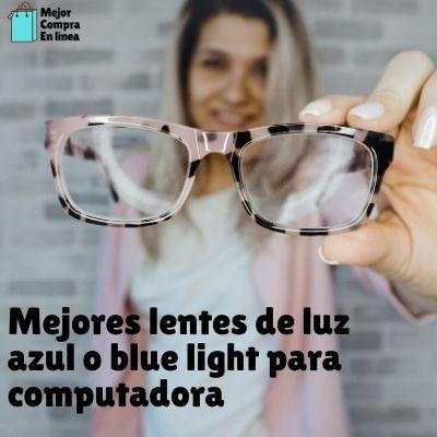 Lentes blue light para hombres y mujeres
