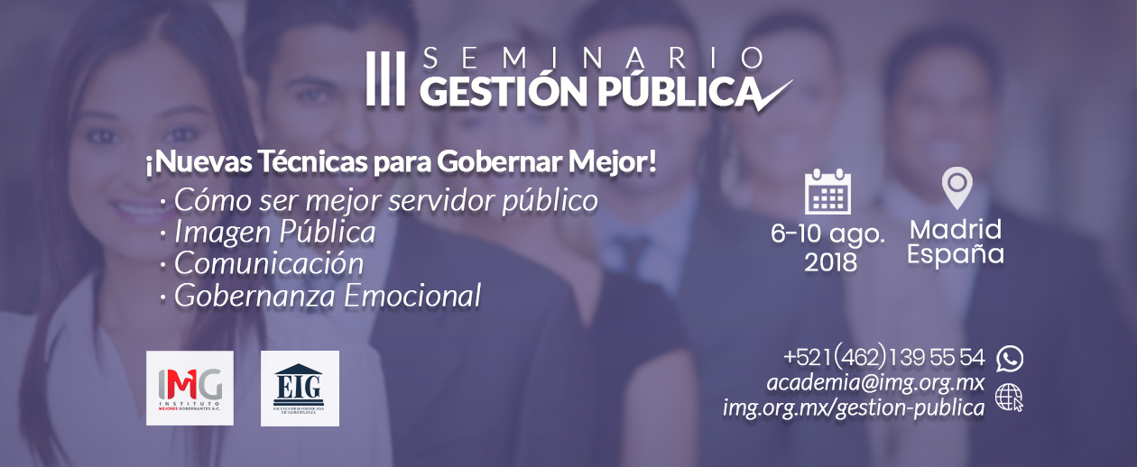 3º Seminario Gestión Pública en Madrid. Del 6 al 10 de Agosto 2018