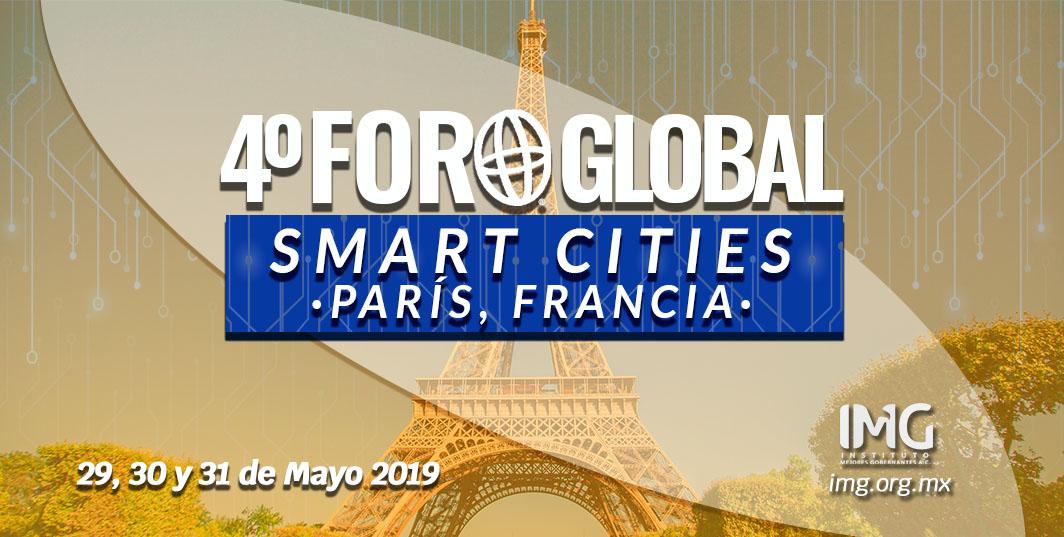 4º Foro Global Smart Cities, París, Francia 29-31 Mayo 2019