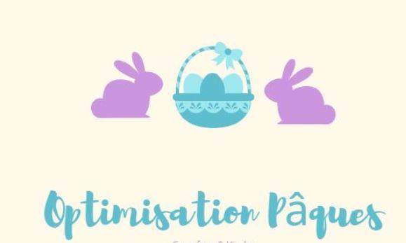 Read more about the article Optimisation : Pâques