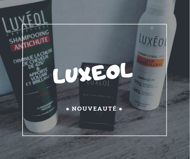 Read more about the article Luxéol : 3 Nouveautés