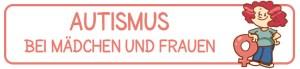 Fuchskind - Banner: Autismus bei Mädchen und Frauen
