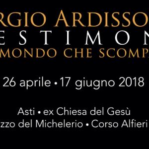 Sergio Ardissone Testimoni di un Mondo che scompare