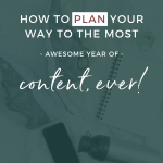 Blog Post | Pinterest Image | Stock Image | Note books and trainers with text overlay | How to plan your way to the most awesome year of content ever!