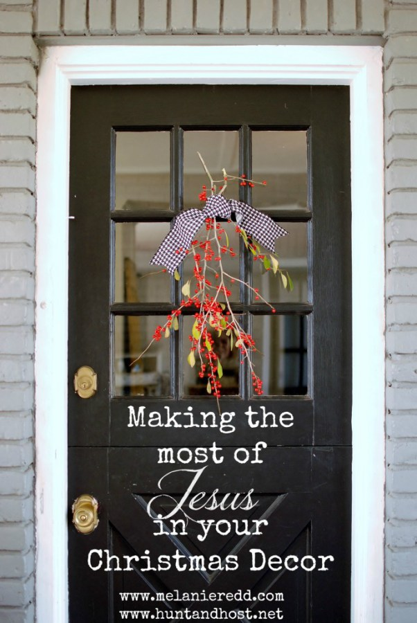how to make the most of jesus in your christmas decor