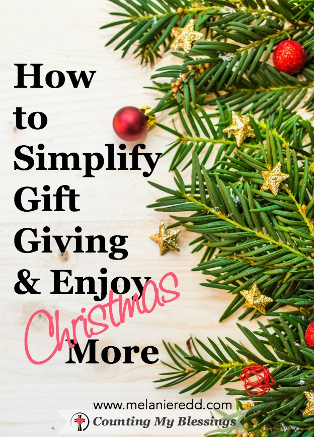 How to Simplify Your Gift Giving & Enjoy Christmas More
