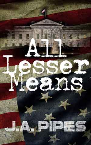 All Lesser Means by JA Pipes