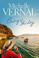 Being Shirley - Michelle Vernal