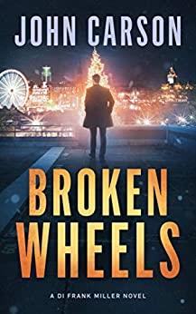 Broken Wheels - John Carson