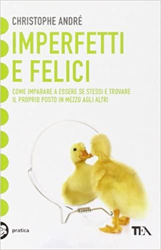 imperfetti_e_felici_cristophe_andre