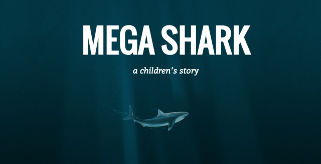 Mega Shark Story
