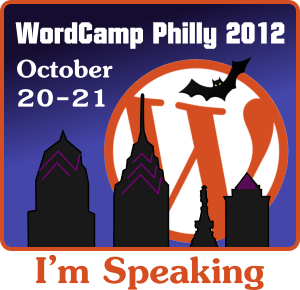 I'm Speaking at WordCamp Philly