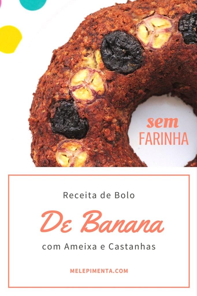 Bolo de banana com ameixa e castanhas
