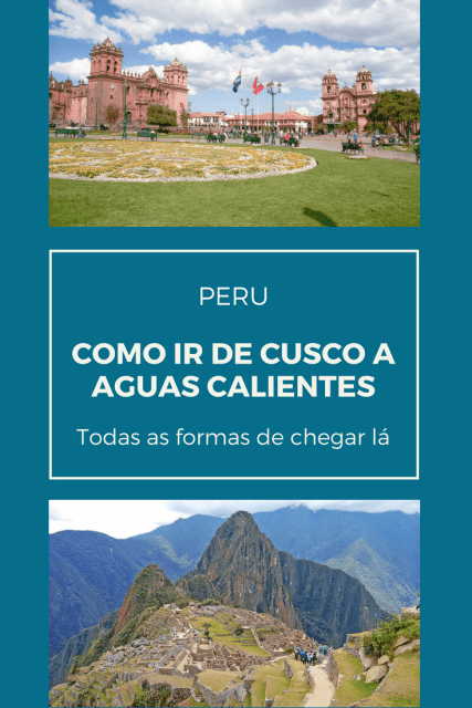 Como ir de Cusco a Machu Picchu