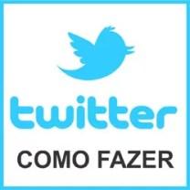Twitter como fazer