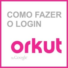 Login Orkut entrar