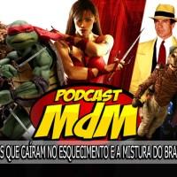 Podcast MdM #536: Os filmes de super-heróis que (quase) esquecemos