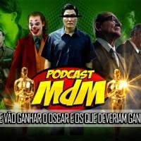Podcast MdM #556: As nossas apostas (merdas) para o Oscar!