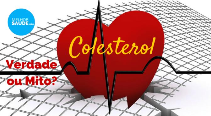 Colesterol verdade ou mito melhorsaude.org melhor blog de saude